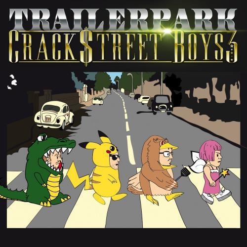Trailerpark - Crackstreet Boys 3 (2CD Limited + Deluxe Edition) (2014)