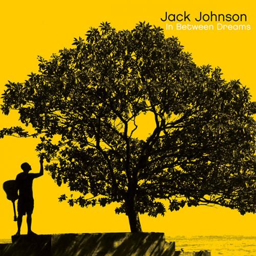 Jack Johnson – In Between Dreams (2005) [Special Edition] FLAC