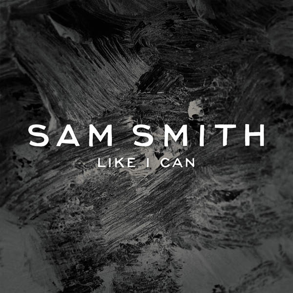 Sam Smith - Like I Can (EP) (2014)