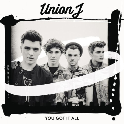 Union J - You Got It All - The Album (2014)