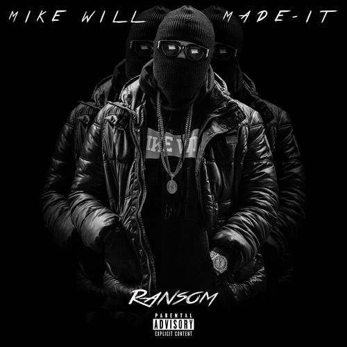 Mike Will Made It � Ransom (2014)