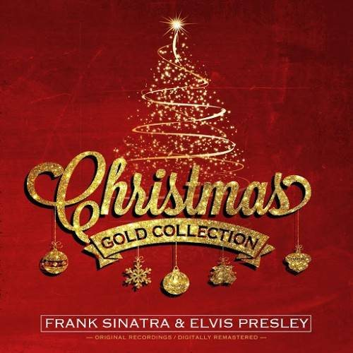 Frank Sinatra & Elvis Presley - Christmas Gold Collection (2014)