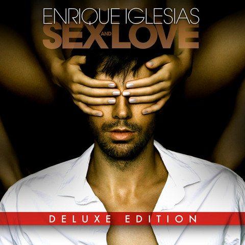 Enrique Iglesias - Sex and Love [Deluxe Edition] (2014)