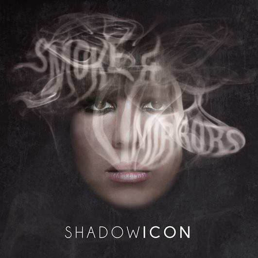 ShadowIcon - Smoke and Mirrors (2014) [EP] 3anr3cml