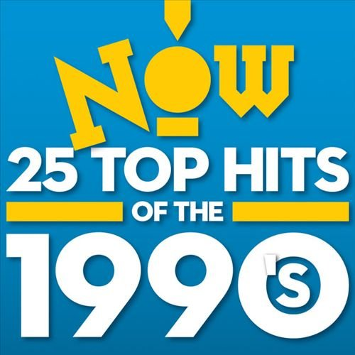 Now: 25 Top Hits Of The 1990s (2014)