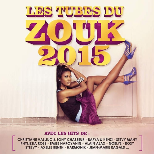 Les tubes du zouk 2015 (2014)