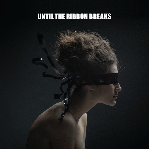 Until The Ribbon Breaks - A Lesson Unlearnt (2015)