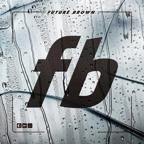 Future Brown - Future Brown (2015)