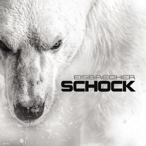 Eisbrecher - Schock (Deluxe) (2015)