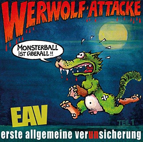 Erste Allgemeine Verunsicherung - Werwolf-Attacke! (Monsterball ist ¬berall!!) (2015)