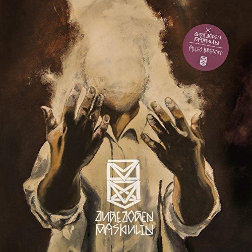 Zugezogen Maskulin - Alles Brennt (2015)