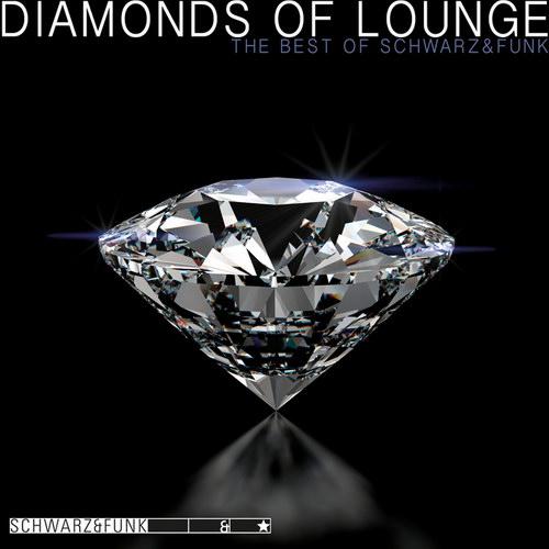 Schwarz & Funk - Diamonds Of Lounge (2013)