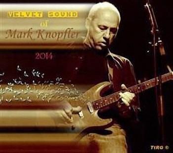 Mark KnopflersVelvet Sound Of Mark Knopfler (2014)