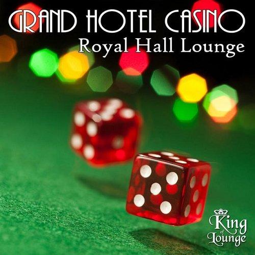 Grand Hotel Casino Royal Hall Lounge 2015