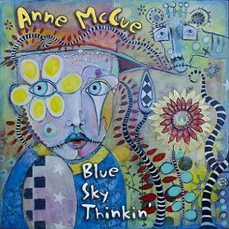 Anne McCue - Blue Sky Thinkin' (2015)