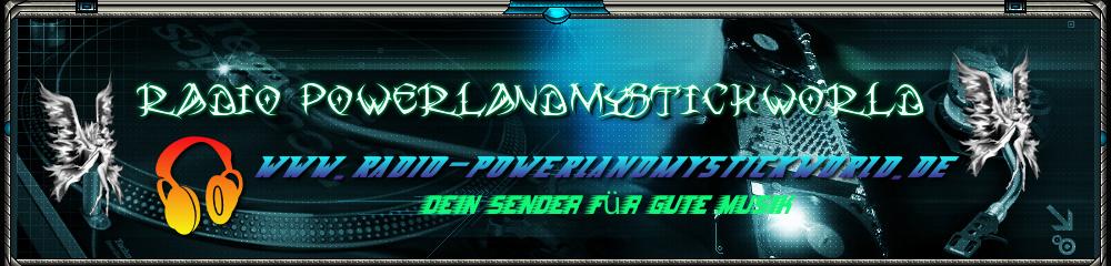 Radio-Powerlandmystickworld