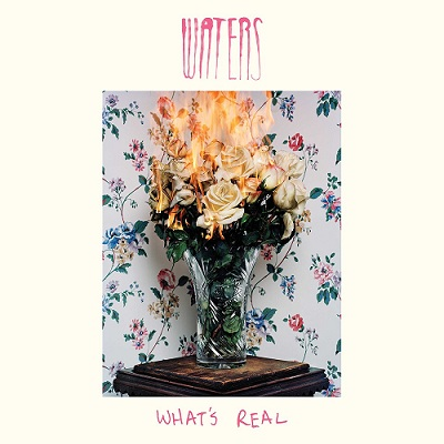 Waters - What's Real (2015)