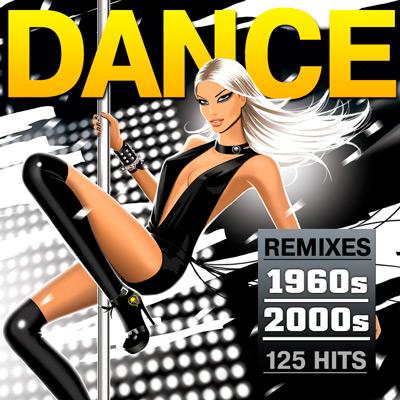 Dance Remixes 1960s - 2000s (2015)
