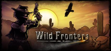 Wild Frontera – PLAZA