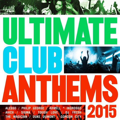 Ultimate club anthems 2015 boerse sx boerse bz alternative for Funky house anthems