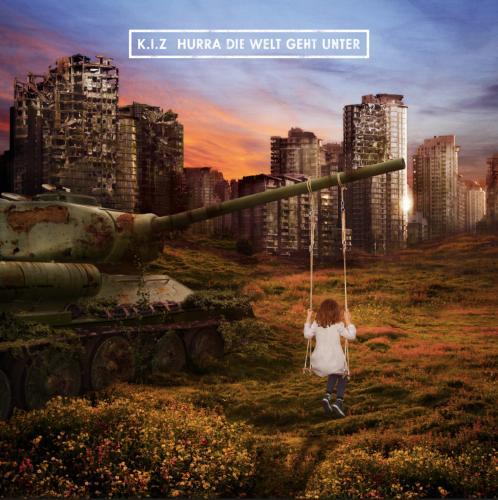 K.I.Z. - Hurra die Welt Geht Unter (Deluxe Edition + Limited) (2015)