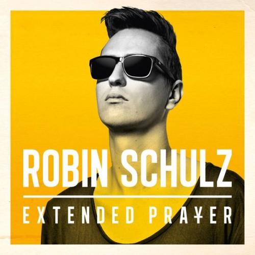 Robin Schulz - Extended Prayer (2014)