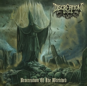 Discreation - Procreation Of The Wretched (2015)