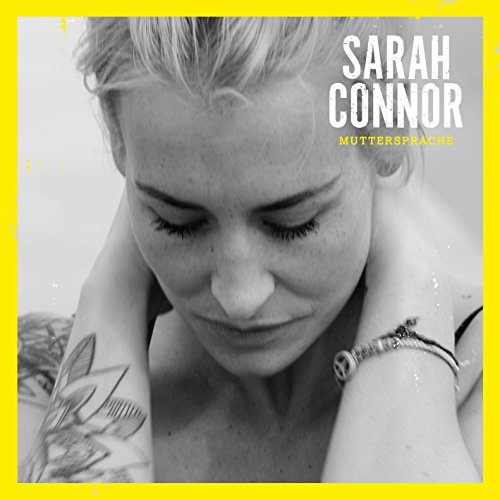 Sarah Connor - Muttersprache (Deluxe Edition) (2015)