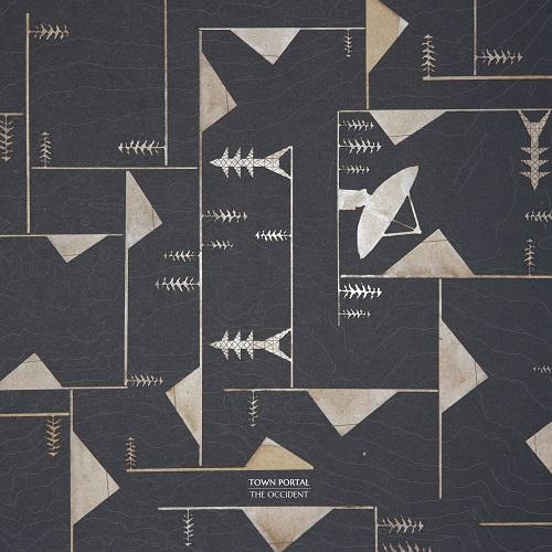 Town Portal - The Occident (2015)