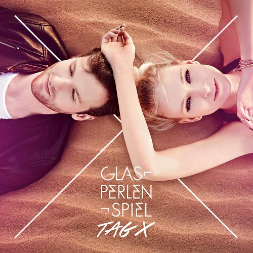 Glasperlenspiel - Tag X (Deluxe Edition) (2015)