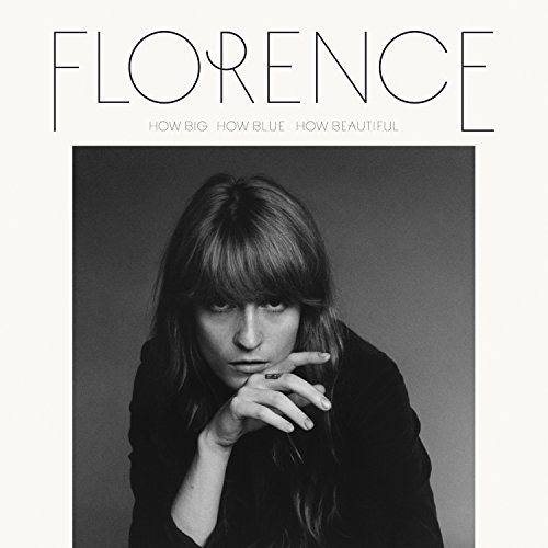 Florence + The Machine - How Big, How Blue, How Beautiful (Deluxe Edition) (2015)