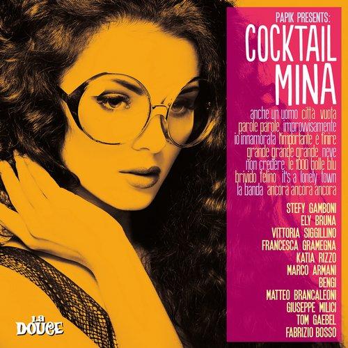 Papik Presents Cocktail Mina (2015)