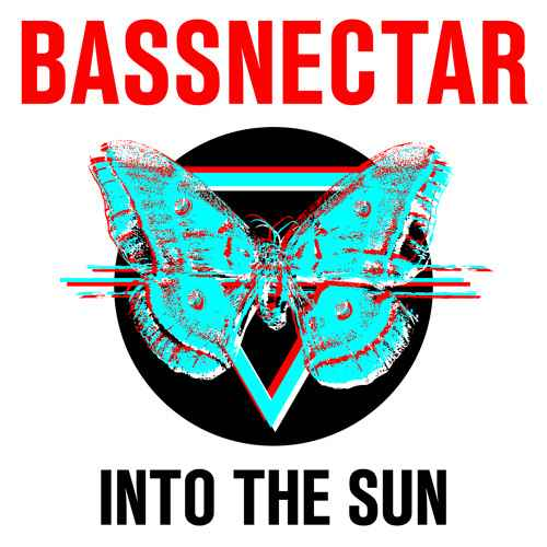 Bassnectar - Into The Sun (2015)