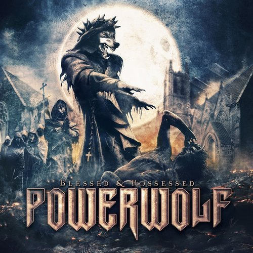 Powerwolf - Blessed & Possessed (Deluxe Edition) (2015)