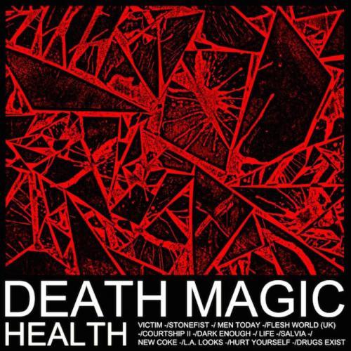 HEALTH - Death Magic (2015)