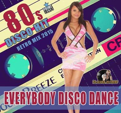 Everybody Disco Dance 80s (2015)