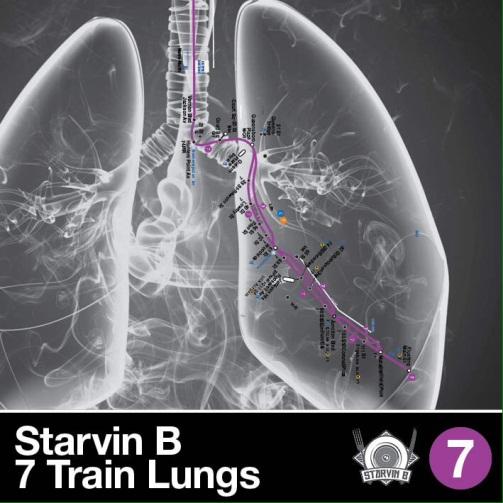 STARVIN B - 7 TRAIN LUNGS (2015)