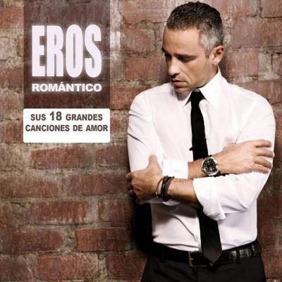 Eros Ramazzotti – Eros Romantico (sus 18 grandes canciones…)