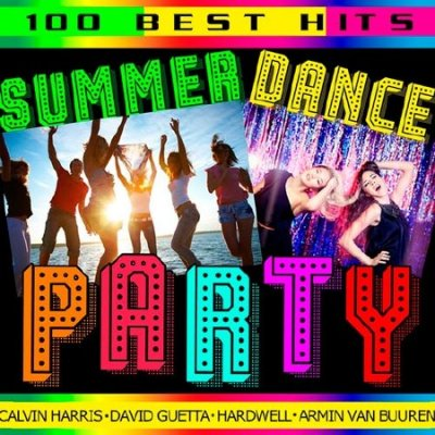 Summer Dance Party (100 Best Hits) (2015)