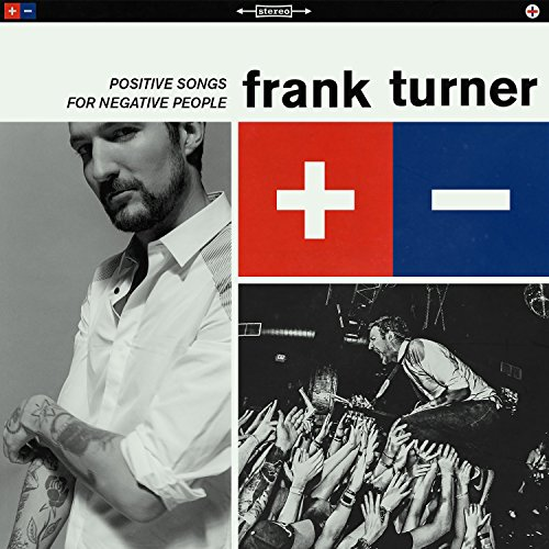 Frank Turner - Positive Songs for Negative People (Deluxe Edition) (2015)