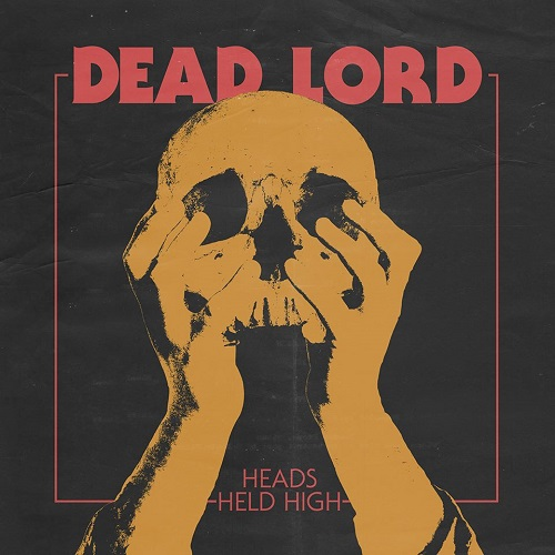 Dead LordsHeads Held High (2015)