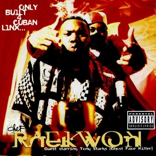RAEKWON - ONLY BUILT 4 CUBAN LINX (1995)