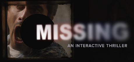 MISSING An Interactive Thriller Episode One – PLAZA