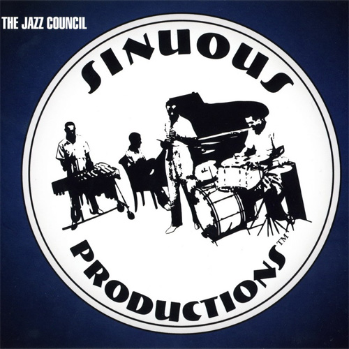 Sinuous Productions - The Jazz Council (2006)