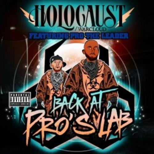 Holocaust & Pro The Leader - Back At Pros Lab (2015)