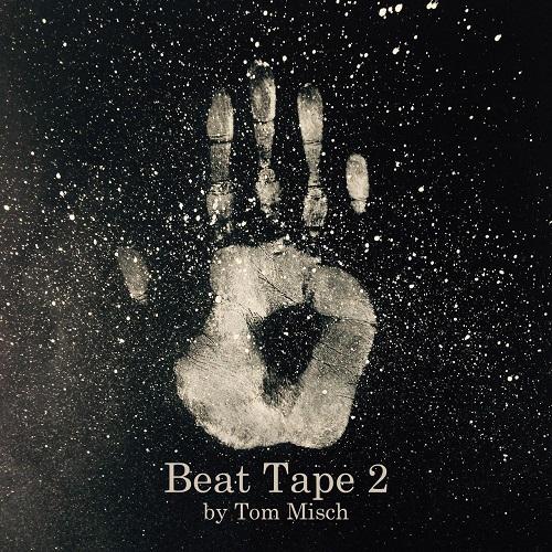 Tom MischsBeat Tape 2 (2015)