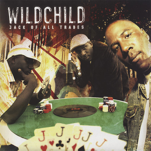 Wildchild - Jack Of All  Trades
