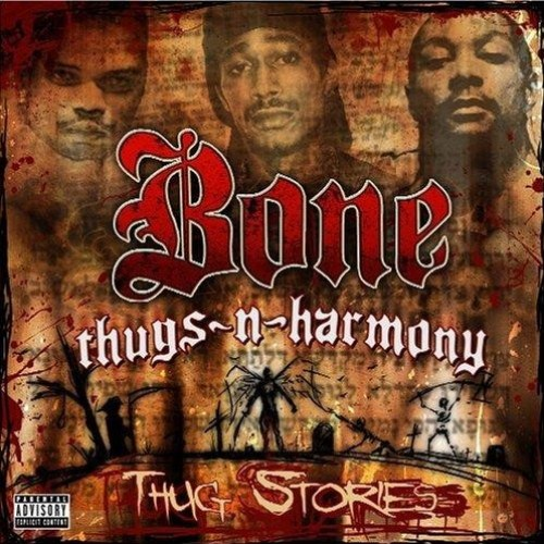 Bone Thugs-N-Harmony - Thug Stories (iTunes) (2006)