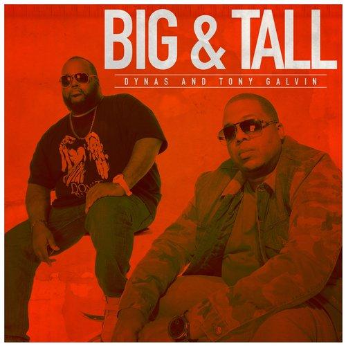 Dynas & Tony Galvin - Big & Tall (iTunes) (2015)