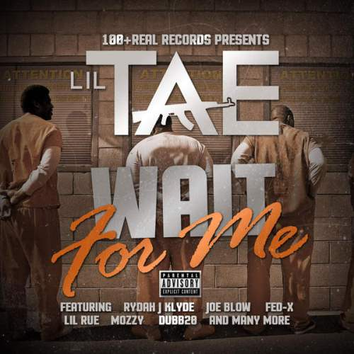 Lil Tae - Wait For Me (iTunes) (2015)